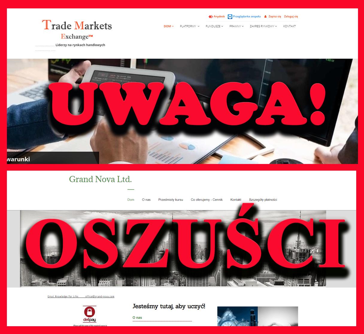 UWAGA OSZUŚCI!  GRAND NOWA & TRADE MARKETS/Exchange